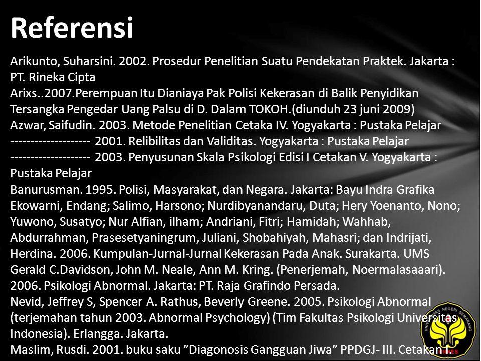 Referensi Arikunto, Suharsini. 2002. Prosedur Penelitian Suatu Pendekatan Praktek.