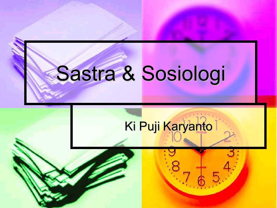 Sastra & Sosiologi Ki Puji Karyanto