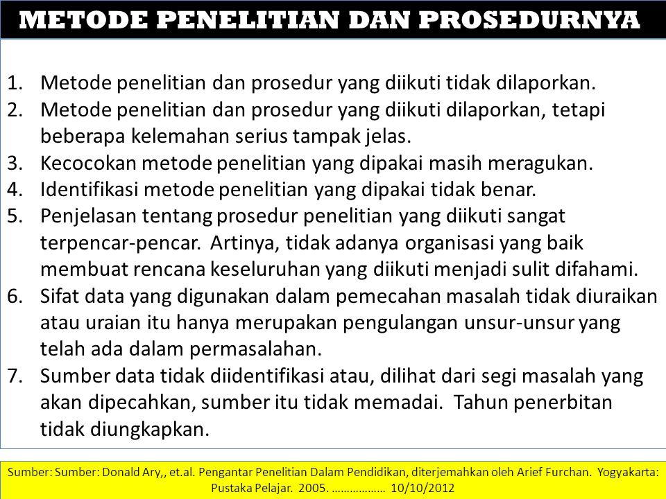 DATA DAN INFORMASI METODE PENELITIAN DAN PROSEDURNYA 1.Metode penelitian dan prosedur yang diikuti tidak dilaporkan.