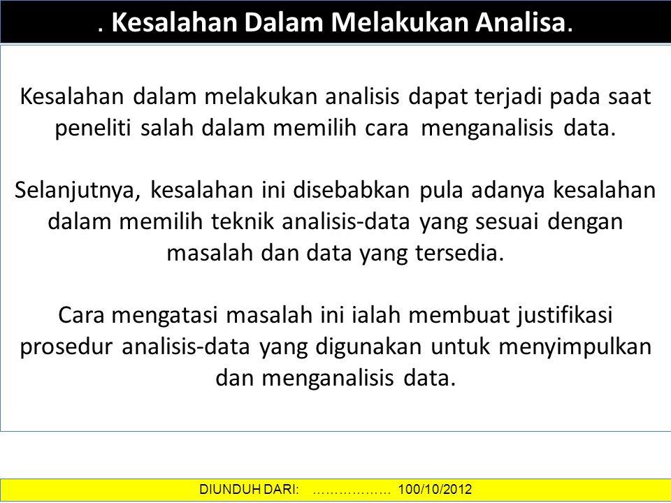 DATA DAN INFORMASI.Kesalahan Dalam Melakukan Analisa.