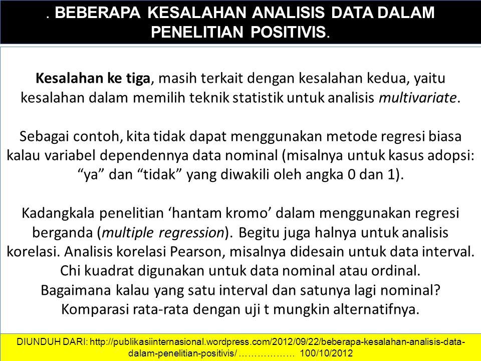 DATA DAN INFORMASI.BEBERAPA KESALAHAN ANALISIS DATA DALAM PENELITIAN POSITIVIS.