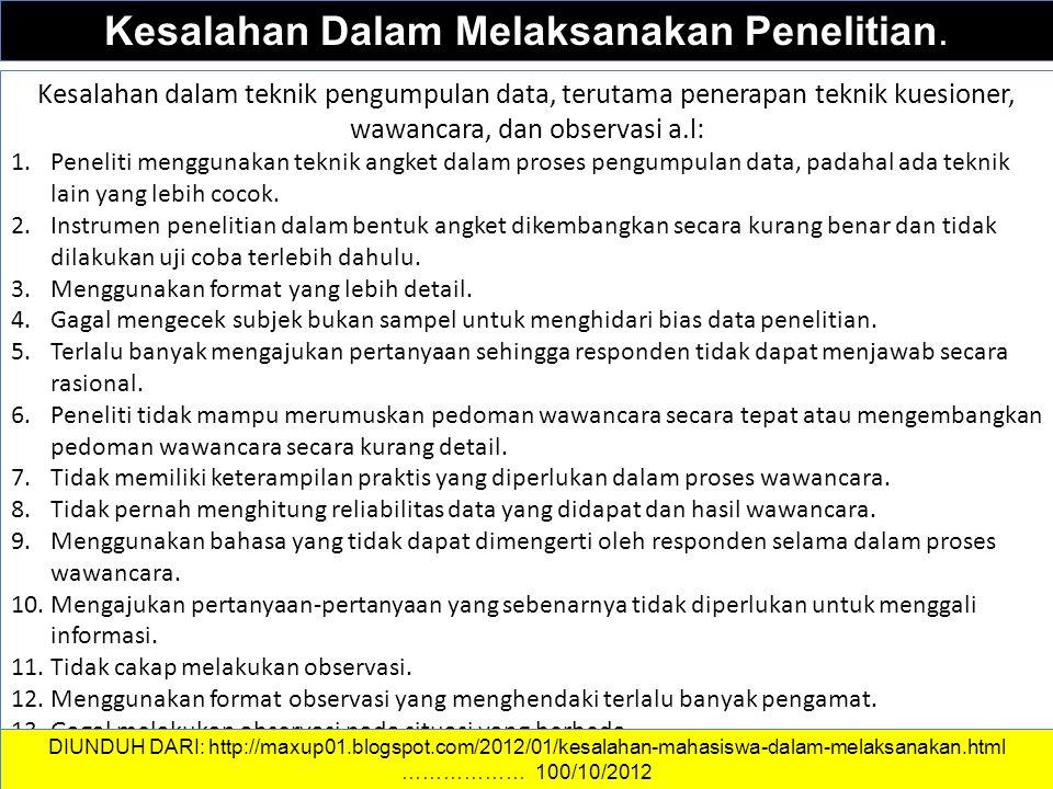 DATA DAN INFORMASI Kesalahan Dalam Melaksanakan Penelitian.