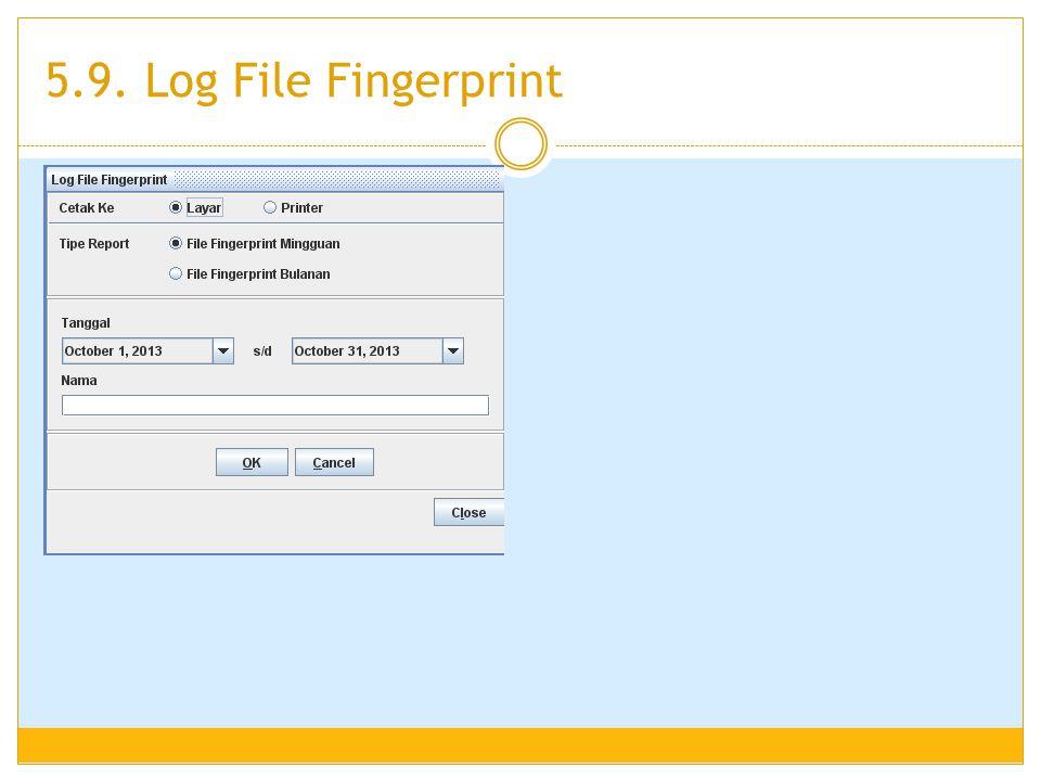 5.9. Log File Fingerprint