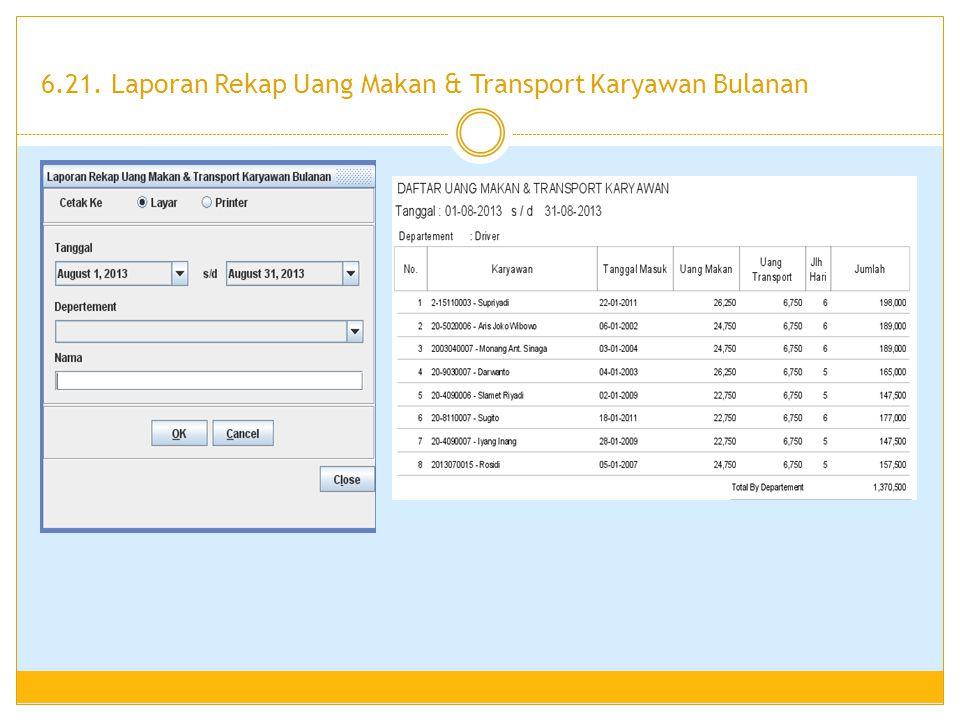 6.21. Laporan Rekap Uang Makan & Transport Karyawan Bulanan