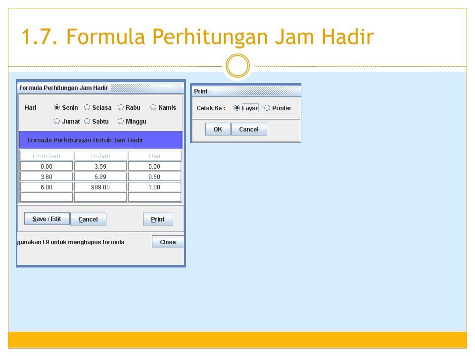 1.7. Formula Perhitungan Jam Hadir