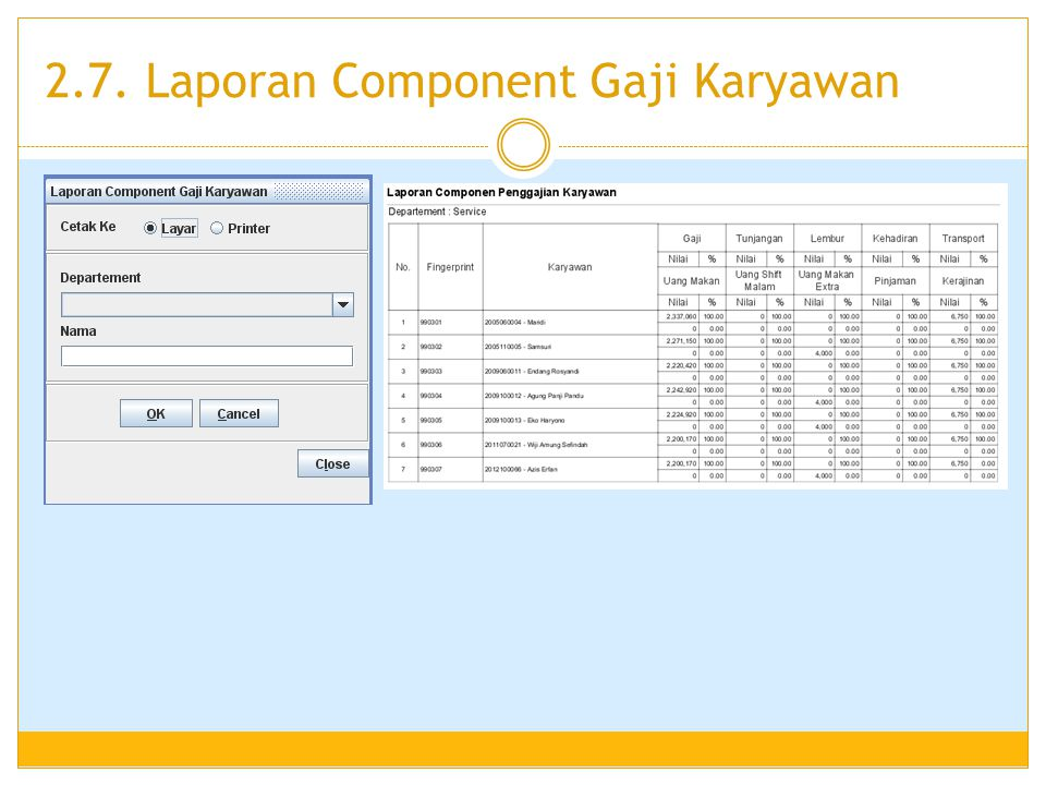 2.7. Laporan Component Gaji Karyawan