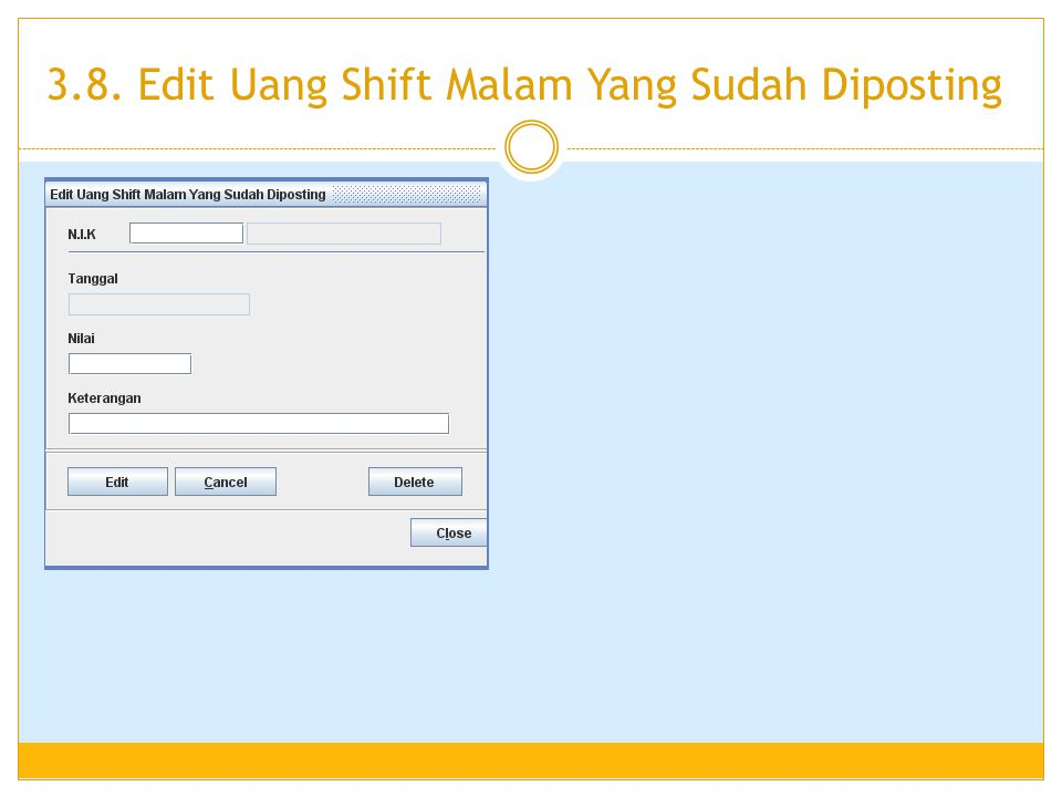 3.8. Edit Uang Shift Malam Yang Sudah Diposting