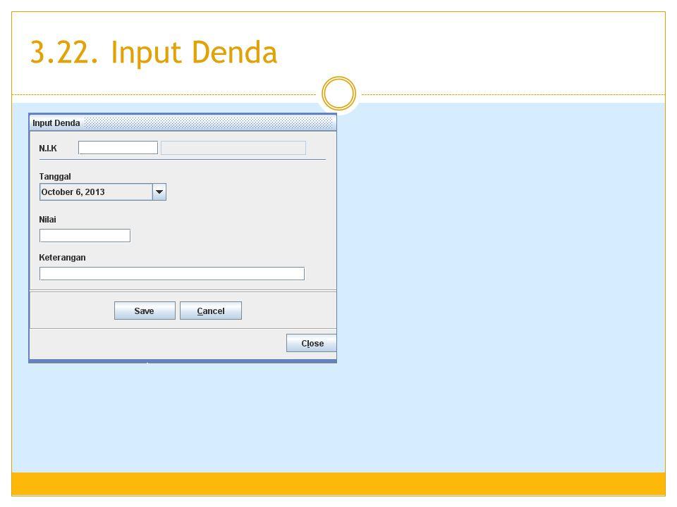 3.22. Input Denda