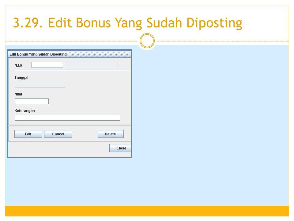 3.29. Edit Bonus Yang Sudah Diposting