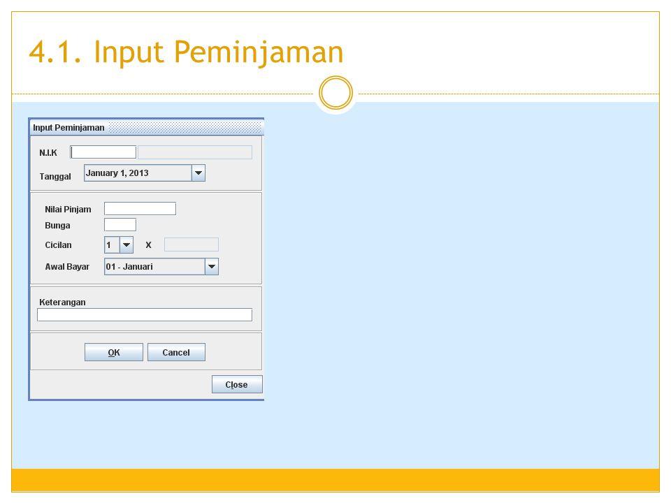 4.1. Input Peminjaman