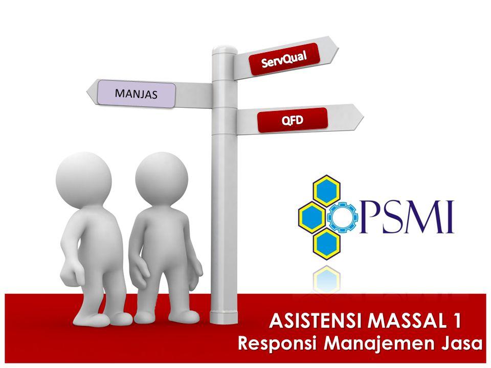 Responsi Manajemen Jasa ASISTENSI MASSAL 1 MANJAS