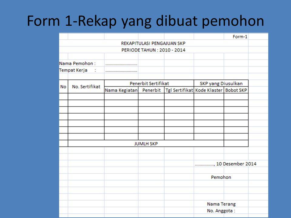 Form 1-Rekap yang dibuat pemohon