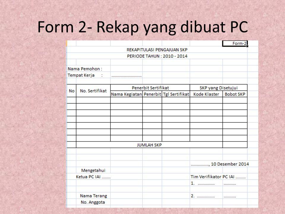 Form 2- Rekap yang dibuat PC