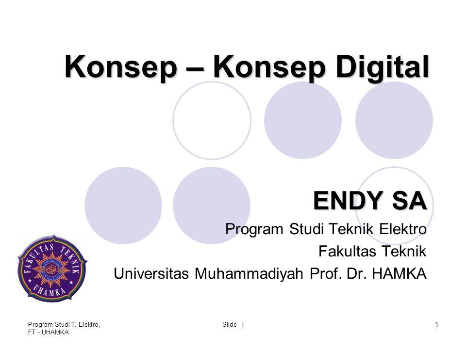 Program Studi T. Elektro, FT - UHAMKA Slide - I12 Level Logika