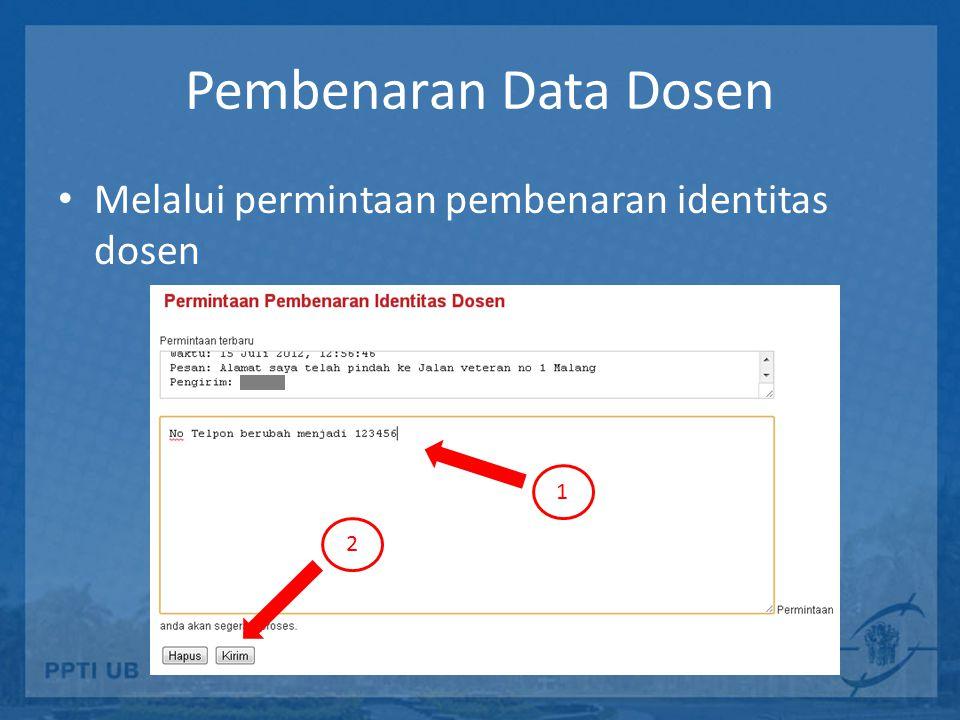 Pembenaran Data Dosen Melalui permintaan pembenaran identitas dosen 1 2