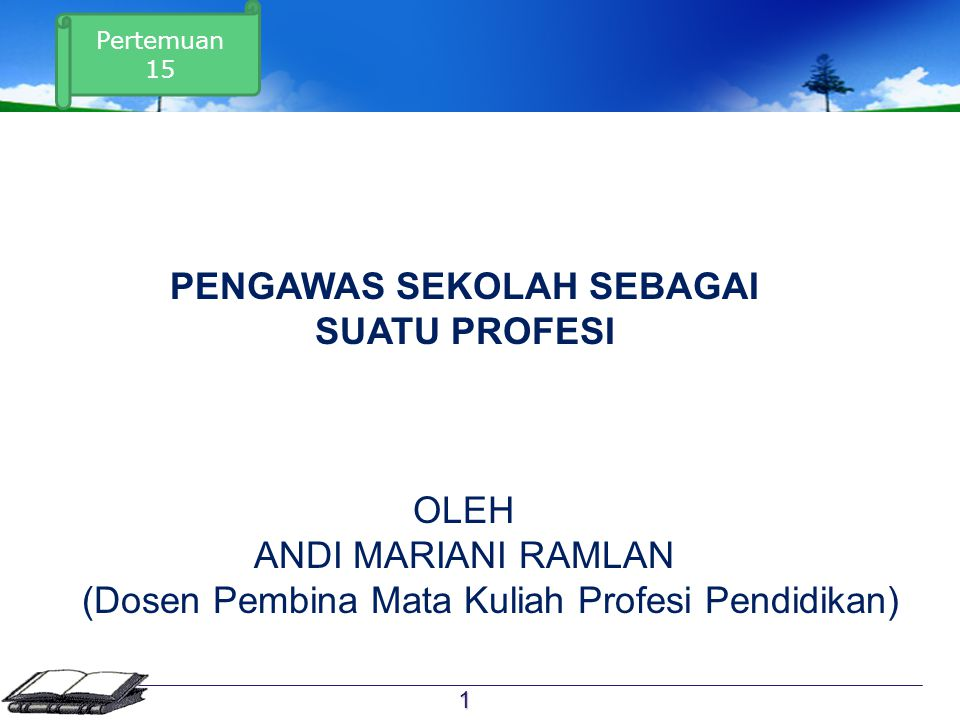 Referensi  Masyhud, M.S. 2014. Manajeman Profesi Kependidikan.