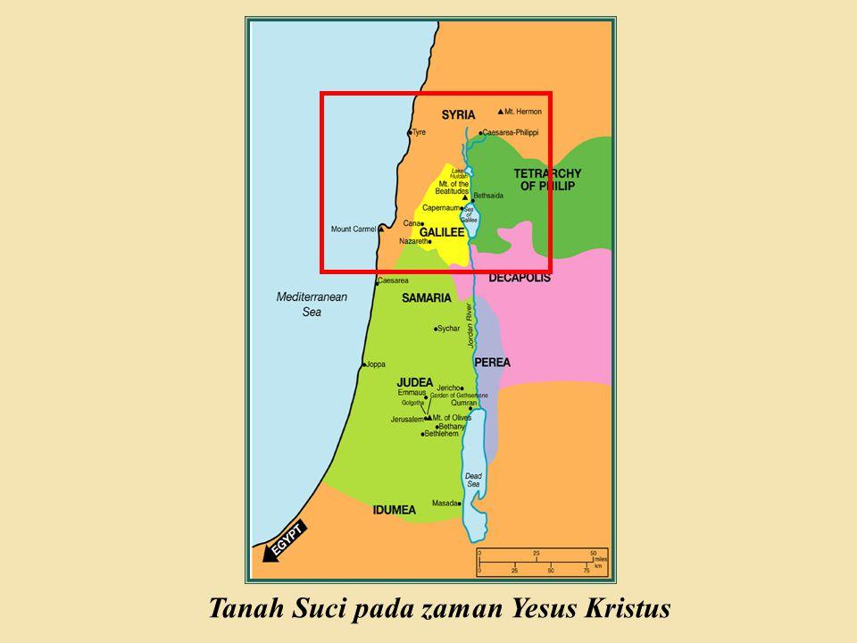 Judea Galilee ChildhoodPereaJerusalem Tanah Suci pada zaman Yesus Kristus