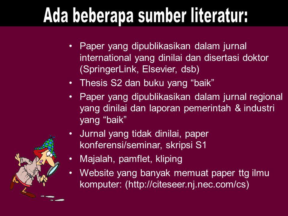 """Paper yang dipublikasikan dalam jurnal international yang dinilai dan disertasi doktor (SpringerLink, Elsevier, dsb) Thesis S2 dan buku yang """"baik"""" Pa"""