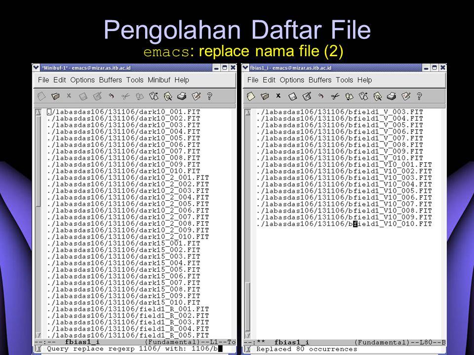 Pengolahan Daftar File emacs : replace nama file (2)