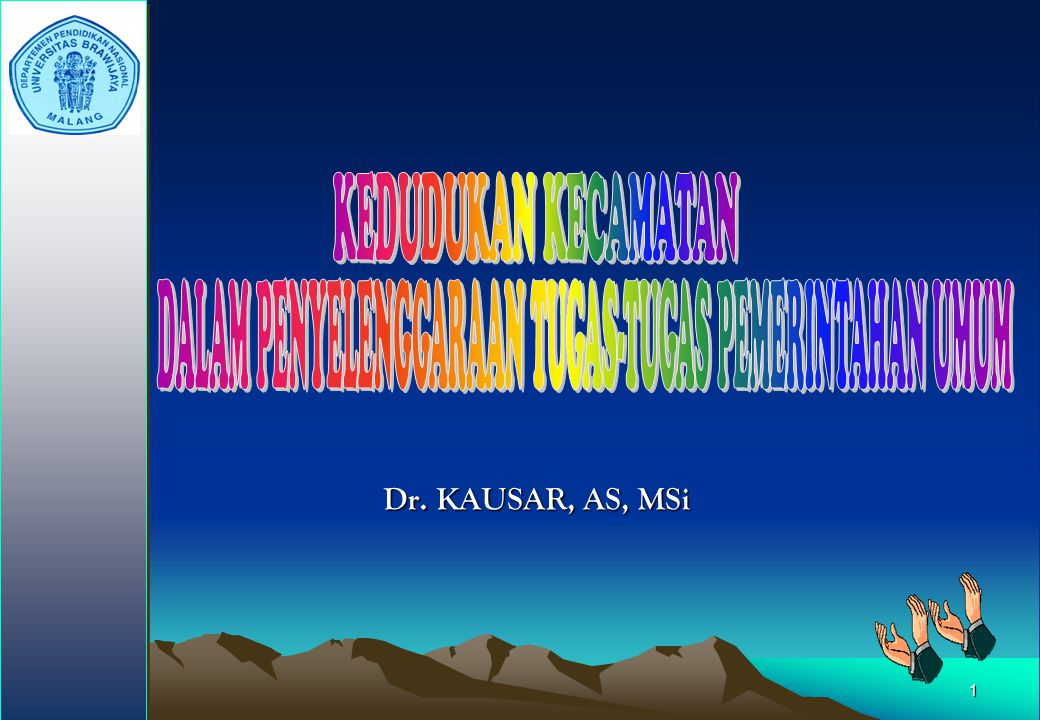 1 Dr. KAUSAR, AS, MSi