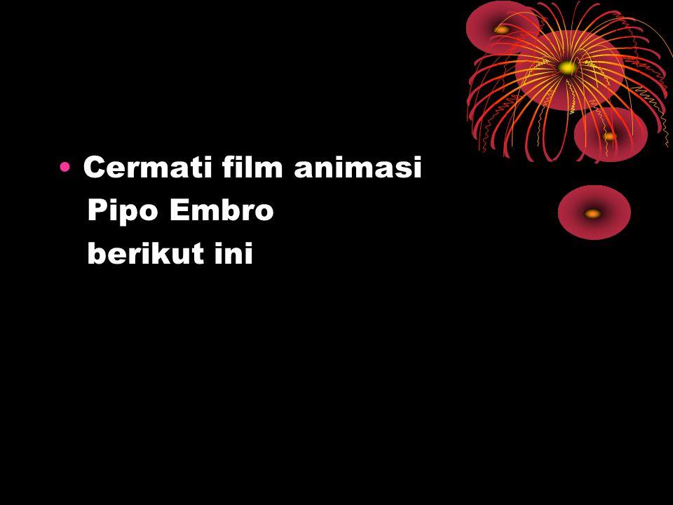 Cermati film animasi Pipo Embro berikut ini