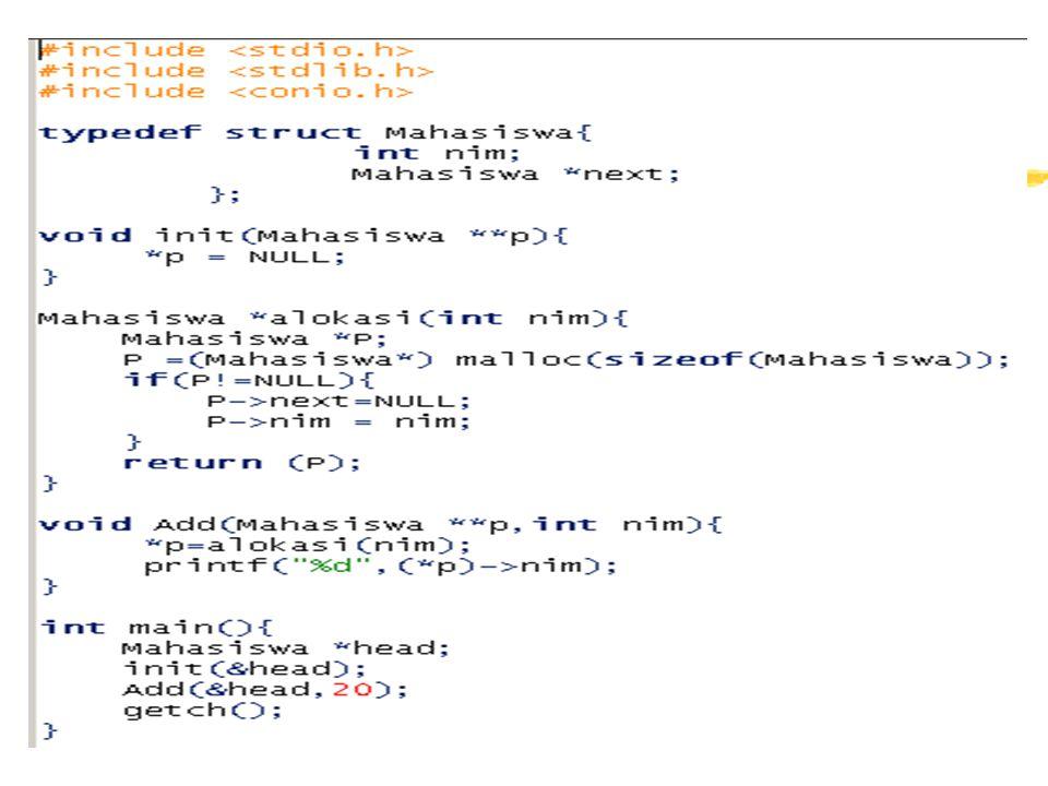 SLLNC MENGGUNAKAN HEAD Dibutuhkan satu buah variabel pointer: head Head akan selalu menunjuk pada node pertama Deklarasi Pointer Penunjuk Kepala Single Linked List Manipulasi linked list tidak bisa dilakukan langsung ke node yang dituju, melainkan harus menggunakan suatu pointer penunjuk ke node pertama dalam linked list (dalam hal ini adalah head).