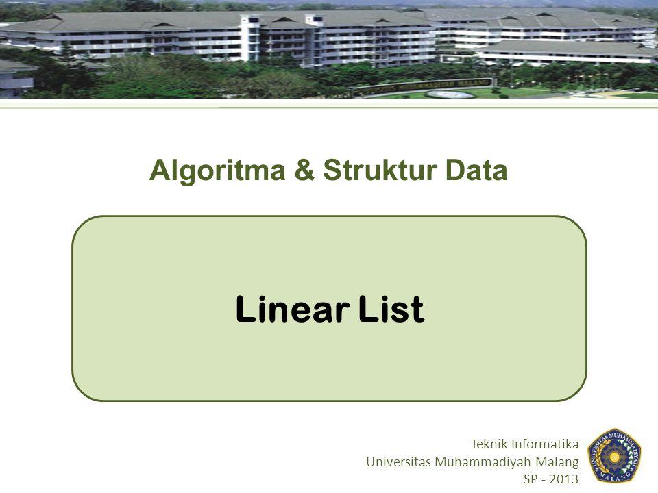 Definisi Linked list : linear list yang dibangun dari satu atau lebih node.