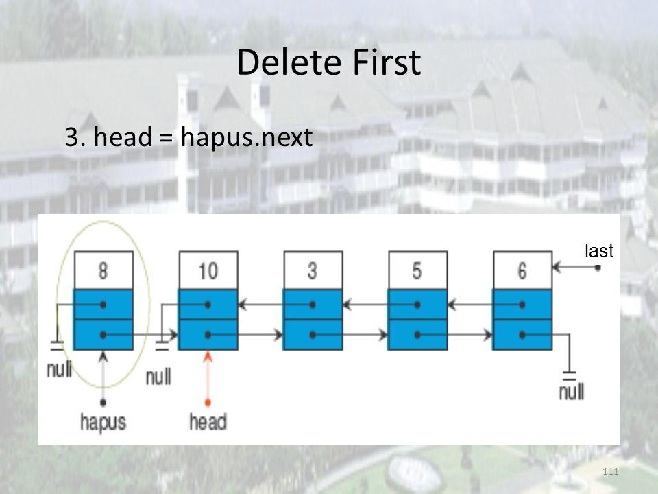 110 Delete First 2. head.next.prev = null last