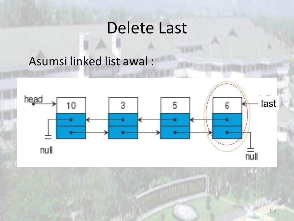 113 Delete First Hasil akhir : last