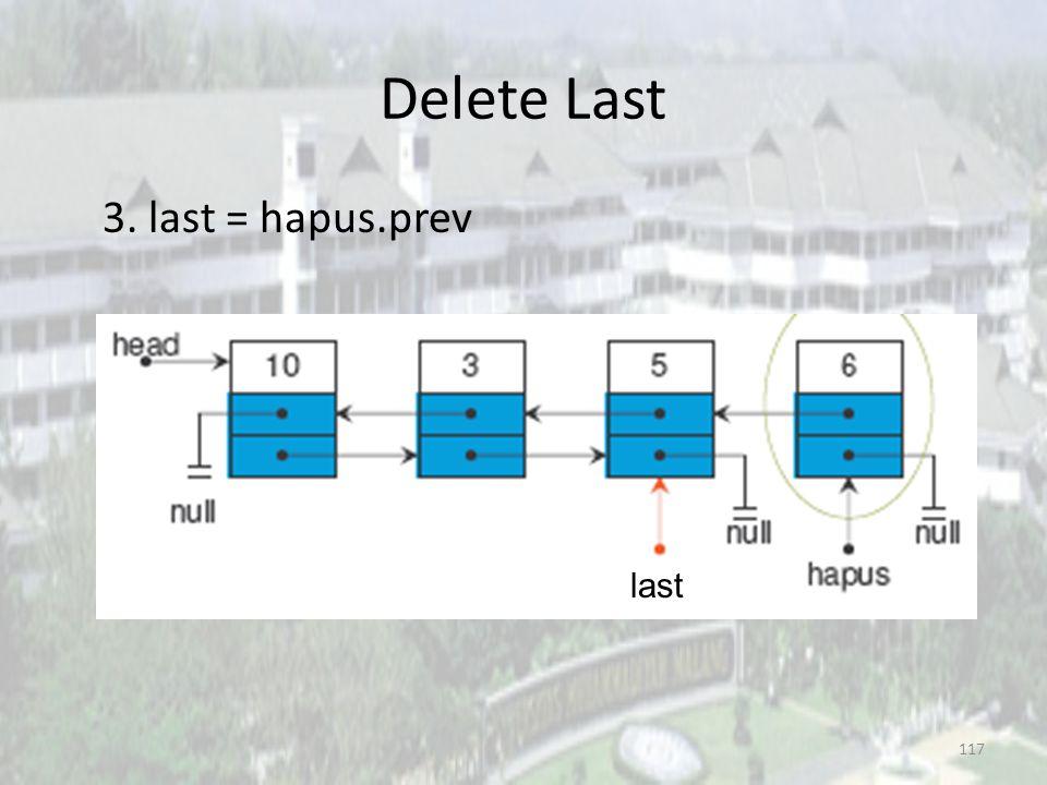 116 Delete Last 2. last.prev.next = null last