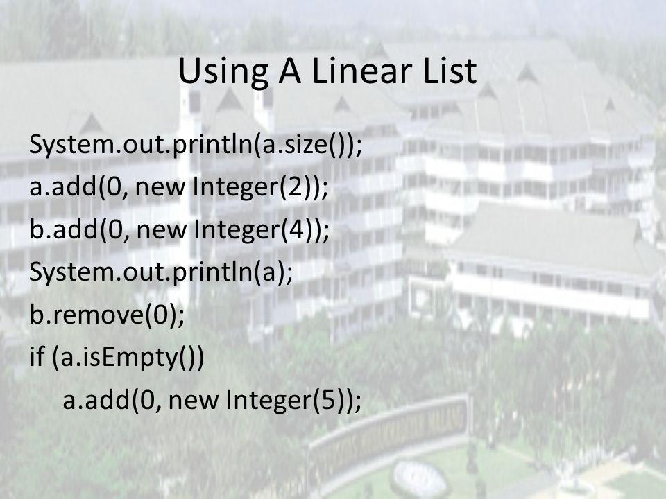 Create An Empty List ArrayLinearList a = new ArrayLinearList(100), b = new ArrayLinearList(), c; LinearList d = new ArrayLinearList(1000), e = new Arr