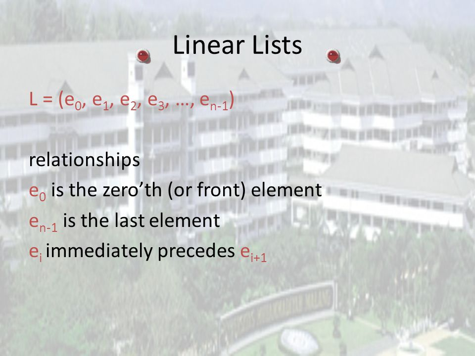 Representation Used In Text put element i of list in element[i] use a variable size to record current number of elements 0123456 abcde size = 5