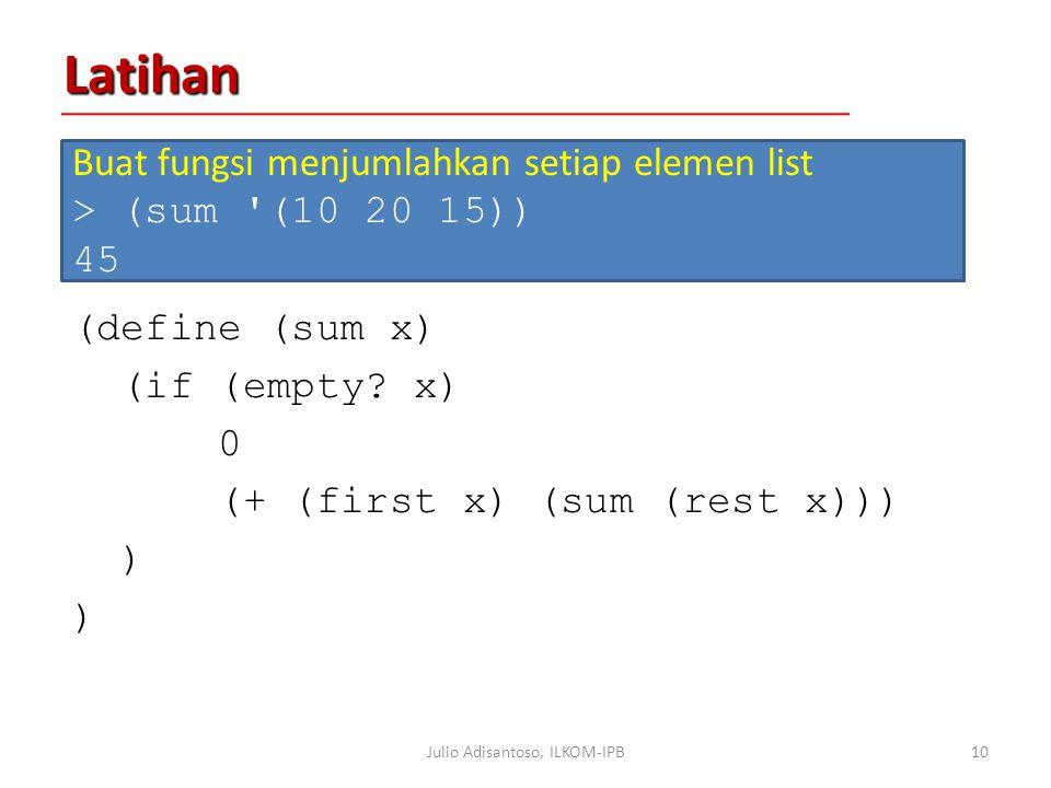 Latihan (define (sum x) (if (empty.