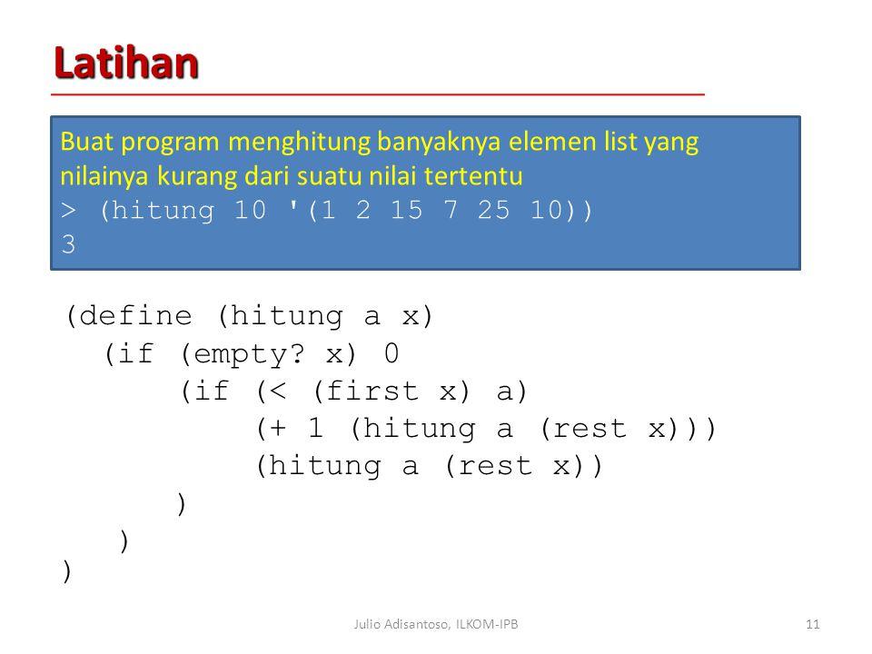 Latihan (define (hitung a x) (if (empty.