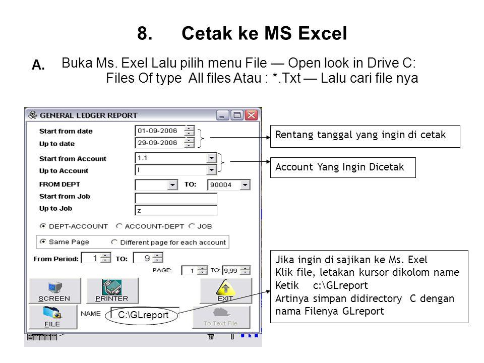 8.Cetak ke MS Excel Buka Ms.