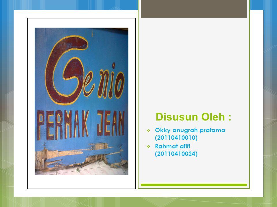 Disusun Oleh :  Okky anugrah pratama (20110410010)  Rahmat afifi (20110410024)