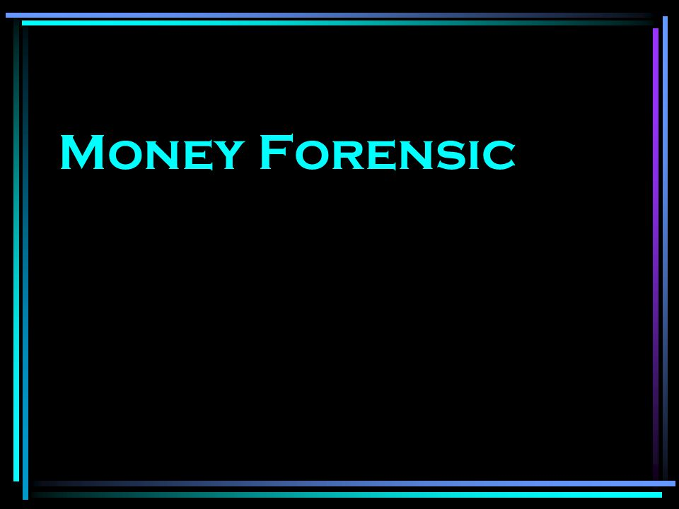 Money Forensic
