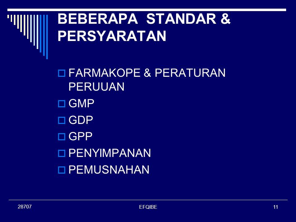 EFQIBE11 28707 BEBERAPA STANDAR & PERSYARATAN  FARMAKOPE & PERATURAN PERUUAN  GMP  GDP  GPP  PENYIMPANAN  PEMUSNAHAN