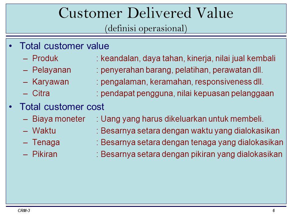 CRM-37 Customer Satisfaction Kepuasan didefinisikan sebagai...