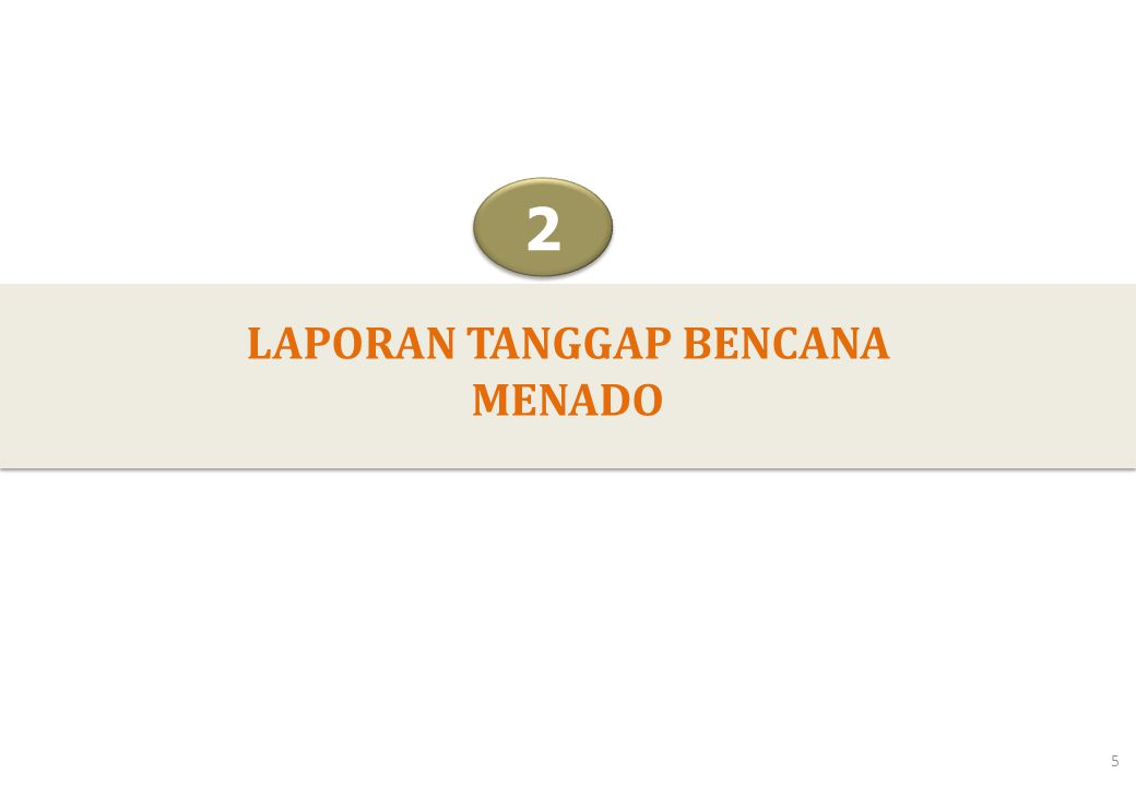 5 LAPORAN TANGGAP BENCANA MENADO 2 2 5