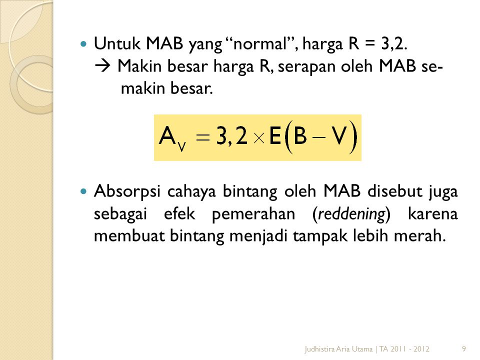 10 Magnitudo yang tidak dipengaruhi faktor jarak  magnitudo mutlak (disimbolkan dengan M ).