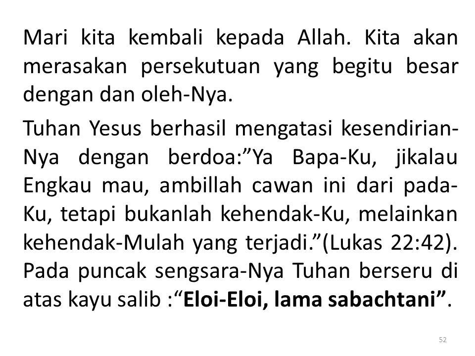 Mari kita kembali kepada Allah.