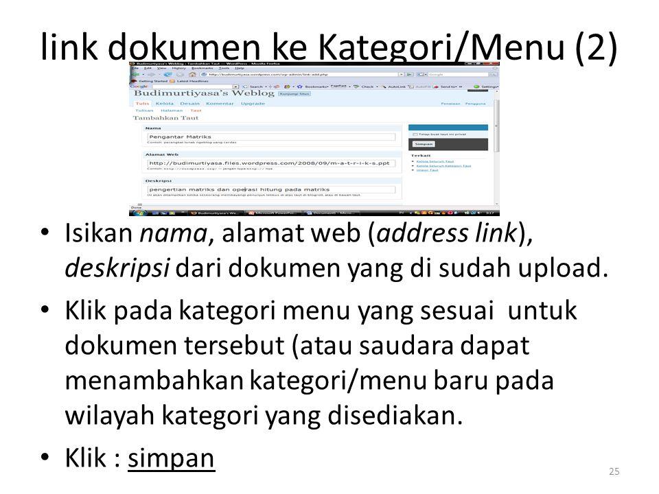 Isikan nama, alamat web (address link), deskripsi dari dokumen yang di sudah upload.