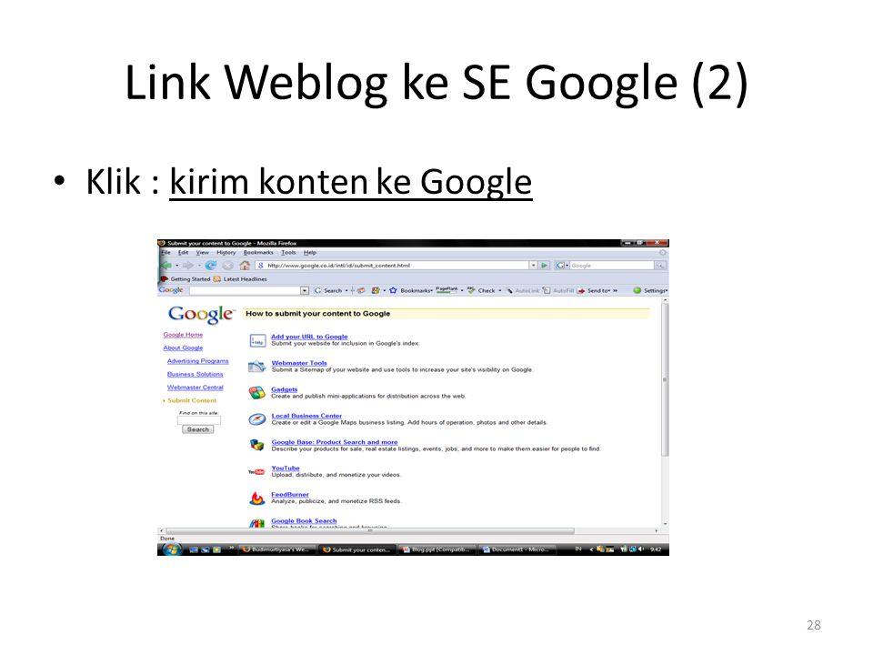 Link Weblog ke SE Google (2) Klik : kirim konten ke Google 28