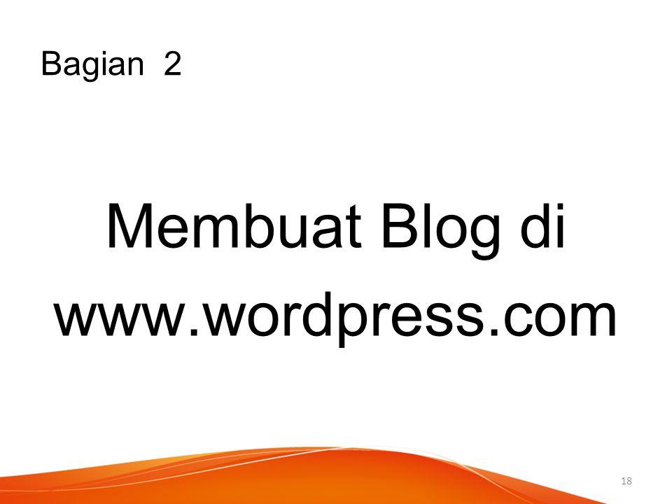 Bagian 2 Membuat Blog di www.wordpress.com 18