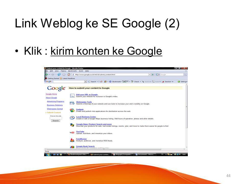 Link Weblog ke SE Google (2) Klik : kirim konten ke Google 44