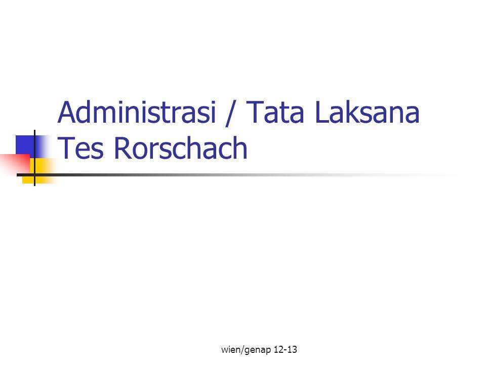 Administrasi / Tata Laksana Tes Rorschach wien/genap 12-13