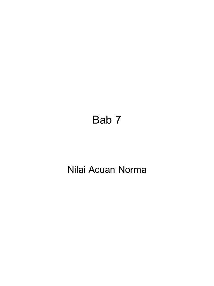 Bab 7 Nilai Acuan Norma