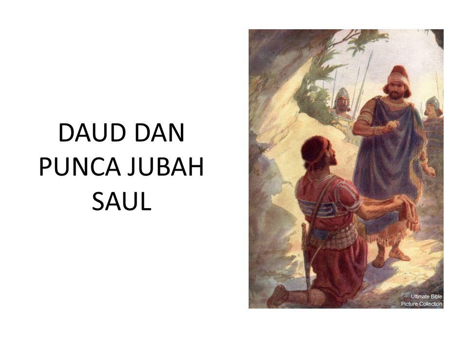 DAUD DAN PUNCA JUBAH SAUL