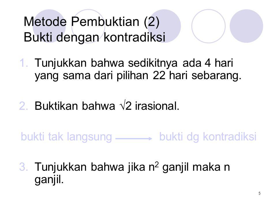 6 1.Bukti Eksistensi Konstruktif 1.Tunjukkan bahwa ada bilangan bulat positif yang dapat dituliskan sebagai jumlah dua bilangan pangkat 3.